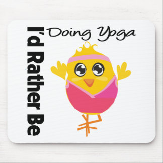 I'd Rather Be Doing Yoga Mouse Pad