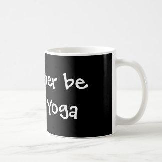 I'd rather be doing Yoga Classic White Coffee Mug