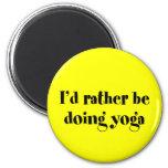 I'd Rather Be Doing Yoga Refrigerator Magnets