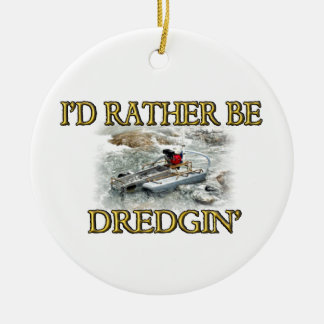I'd Rather Be Dredgin' Christmas Ornament