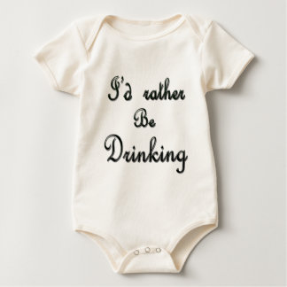 I'd rather be Drinking Baby Bodysuit