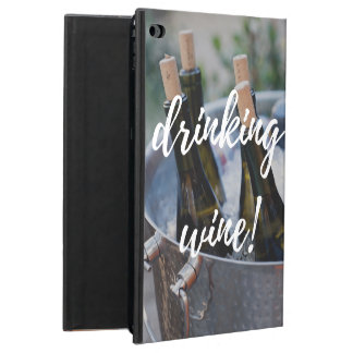 """""""I'd rather be drinking wine!"""" Powis iPad Air 2 Case"""