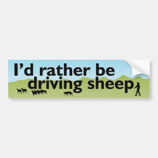I'd Rather Be Driving Sheep Car Bumper Sticker