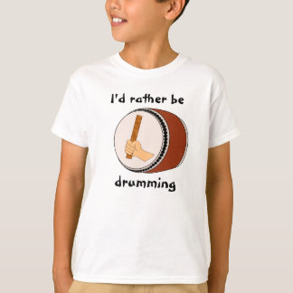 Id Rather be Drumming Japanese Taiko Drum Stick T-Shirt