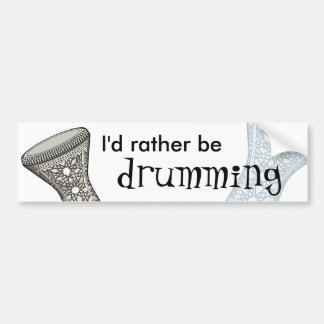 I'd Rather Be Drumming Sticker