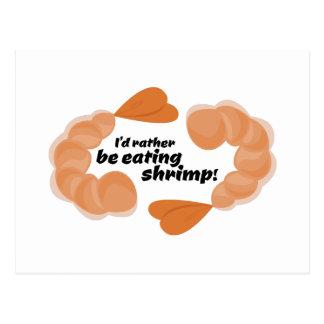 I'd Rather Be Eating Shrimp! Postcards