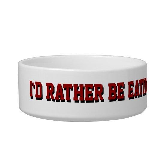 I'd rather be eating squirrel bowl