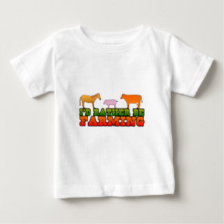 I'd rather be farming baby T-Shirt