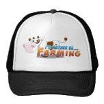 I'd Rather Be...Farming Trucker Hat