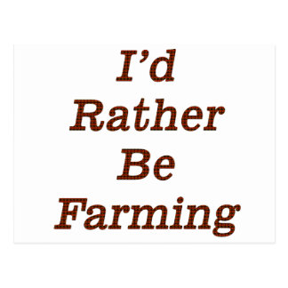 I'd rather be farming V7 Postcard