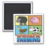 I'd rather be farming! (virtual farmer) refrigerator magnet