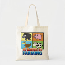 I'd rather be farming! (virtual farmer) tote bag