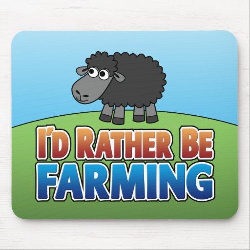 I'd Rather be Farming! (Virtual Farming) Mouse Pads