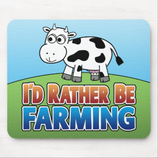 I'd Rather be Farming! (Virtual Farming) Mousepads