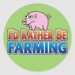 I'd Rather be Farming! (virtual farming) Stickers