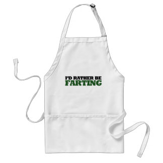 I'd rather be Farting Adult Apron