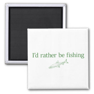 i'd rather be fishing 2 inch square magnet