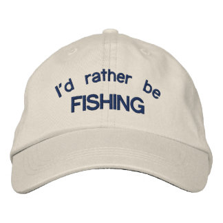 I'd Rather be Fishing Adjustable Cap Embroidered Hat