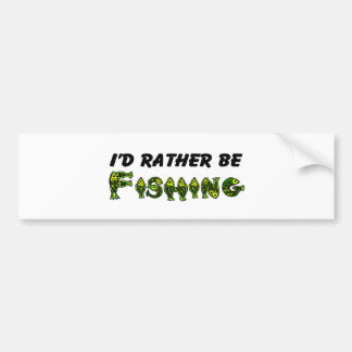 I'd Rather Be Fishing Car Bumper Sticker