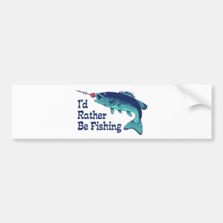 I'd Rather Be Fishing Bumper Sticker