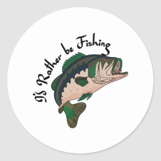 Id Rather be Fishing Classic Round Sticker