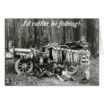I'd Rather Be Fishing! Greeting Card