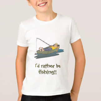 I'd rather be fishing - lazy boat day T-Shirt