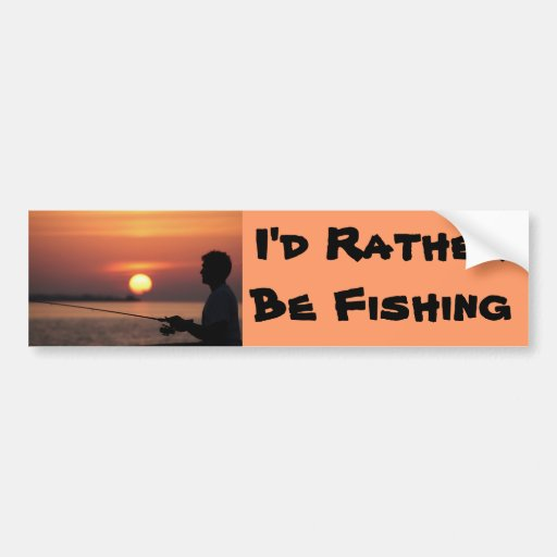 I'd Rather Be Fishing, man fishing in sunset Bumper Sticker