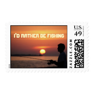 I'd Rather Be Fishing, man fishing in sunset Postage Stamps