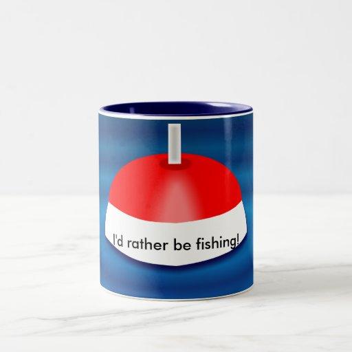 I'd rather be fishing, mug