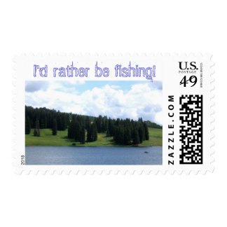I'd rather be fishing! postage stamp
