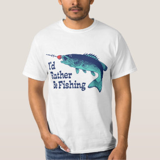 I'd Rather Be Fishing Tee Shirt