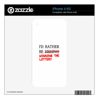 I'd Rather Be Fishing... Winning The Lottery iPhone 4 Skin