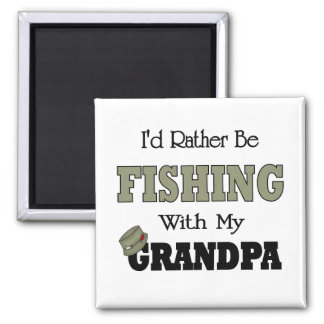 I'd Rather Be Fishing  with Grandpa 2 Inch Square Magnet