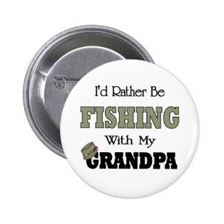 I'd Rather Be Fishing  with Grandpa 2 Inch Round Button