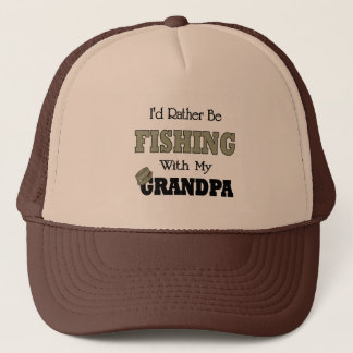 I'd Rather Be Fishing  with Grandpa Trucker Hat