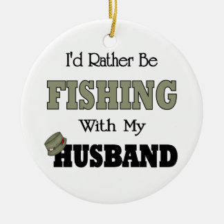 I'd Rather Be Fishing  with my Husband Double-Sided Ceramic Round Christmas Ornament