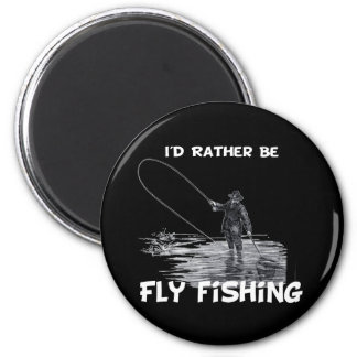 Id Rather Be Fly Fishing 2 Inch Round Magnet