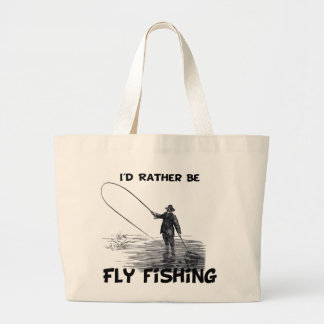 Id Rather Be Fly Fishing Canvas Bags