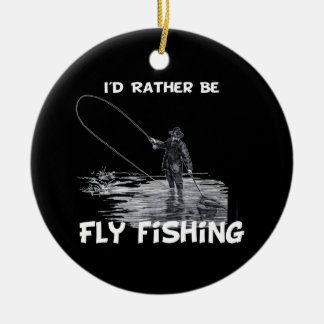 Id Rather Be Fly Fishing Double-Sided Ceramic Round Christmas Ornament