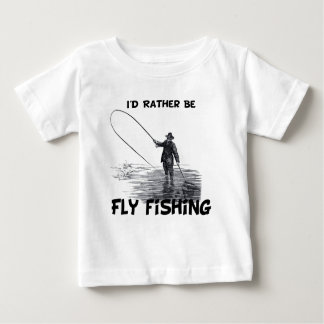 Id Rather Be Fly Fishing Infant T-shirt