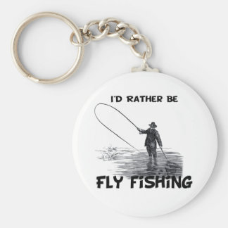 Id Rather Be Fly Fishing Keychains