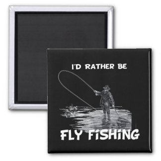 Id Rather Be Fly Fishing Fridge Magnets