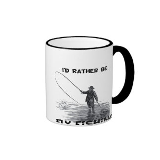 Id Rather Be Fly Fishing Mugs