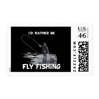 Id Rather Be Fly Fishing Postage