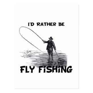 Id Rather Be Fly Fishing Postcard
