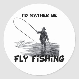 Id Rather Be Fly Fishing Round Stickers