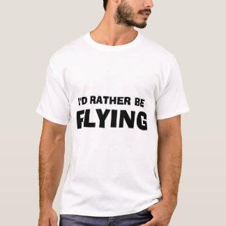 """I'd Rather be Flying"" Shirt"