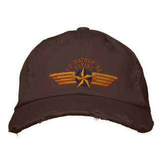 I'd rather be flying Star Badge Pilot Wings Embroidered Baseball Cap