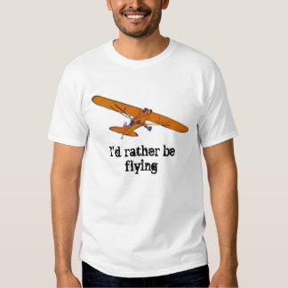 I'd Rather Be Flying Tee Shirt